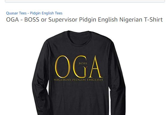 OGA T-Shirt Nigerian Pidgin English Shirt